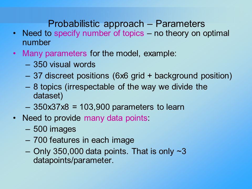 Probabilistic approach – Parameters