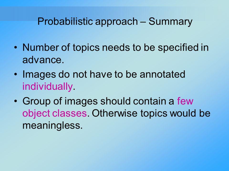 Probabilistic approach – Summary