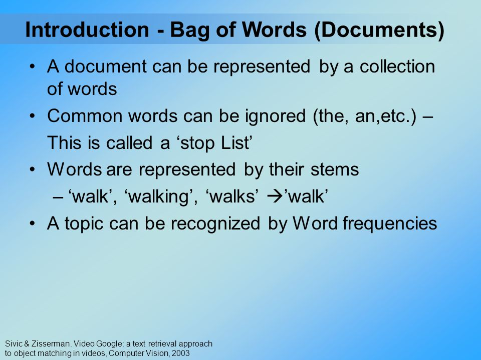 - Bag of Words (Documents)