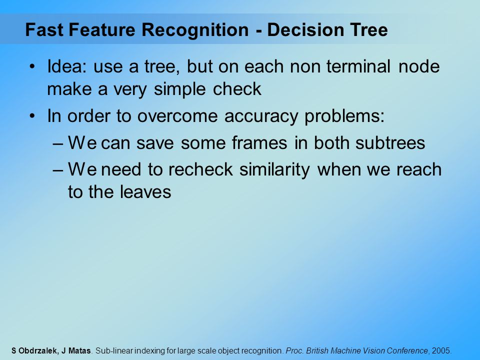 Fast Feature Recognition - Decision Tree