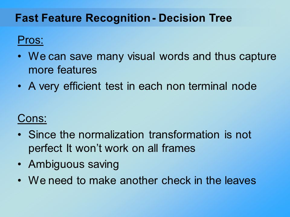 Fast Feature Recognition
