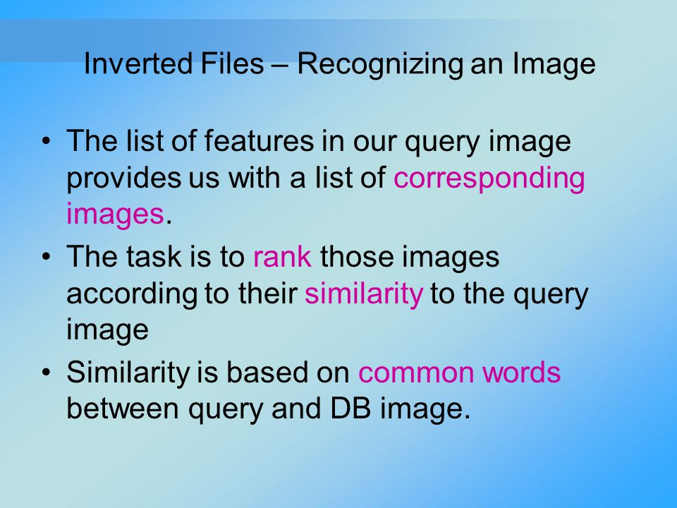 Inverted Files – Recognizing an Image