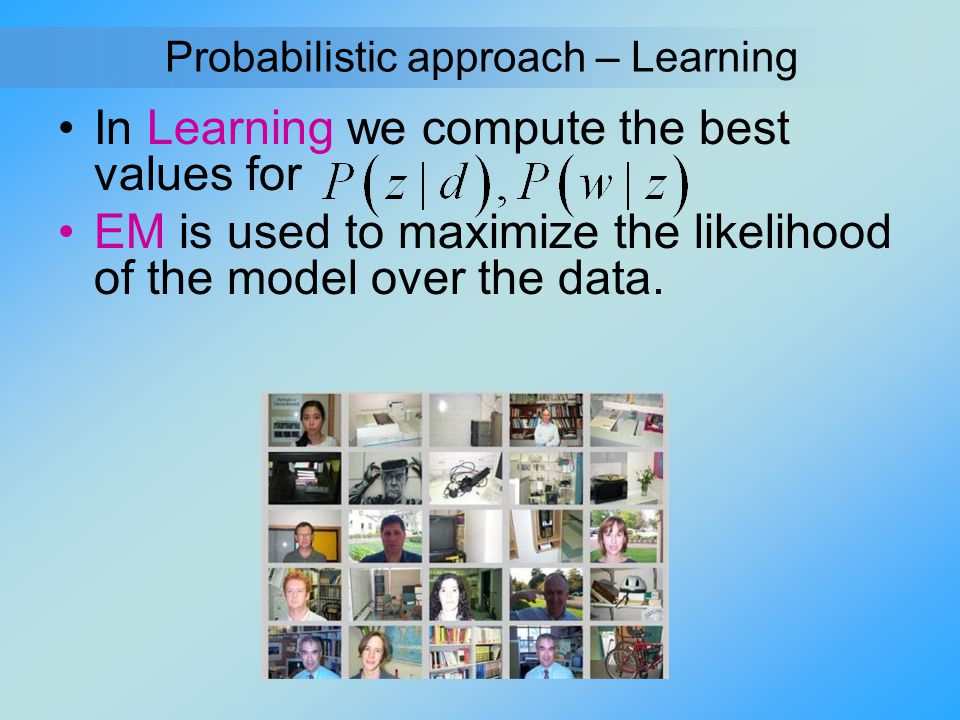 Probabilistic approach – Learning