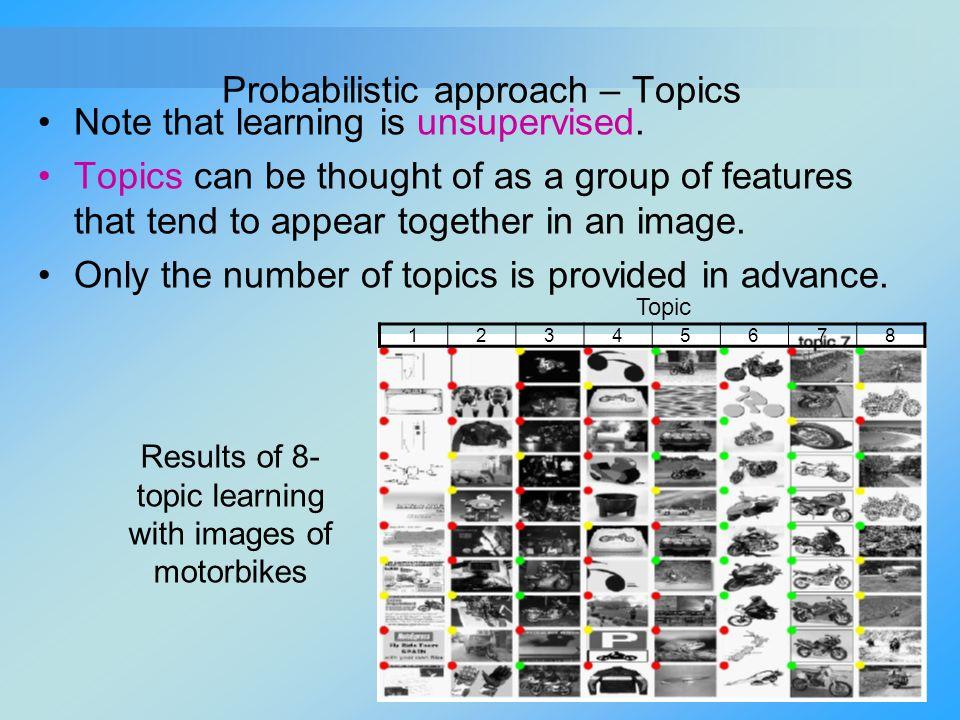 Probabilistic approach – Topics
