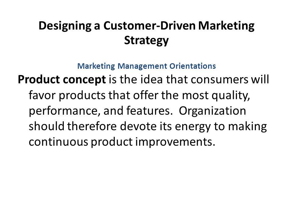 Designing a Customer-Driven Marketing Strategy
