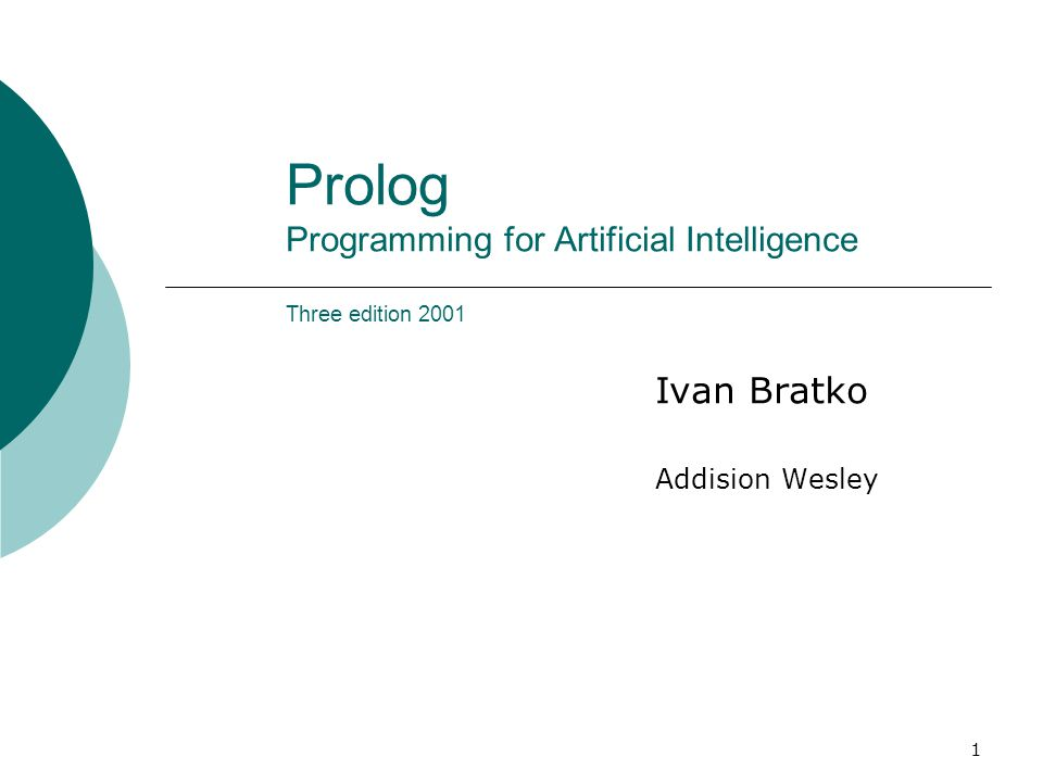 Prolog Programming for Artificial Intelligence Three edition 2001