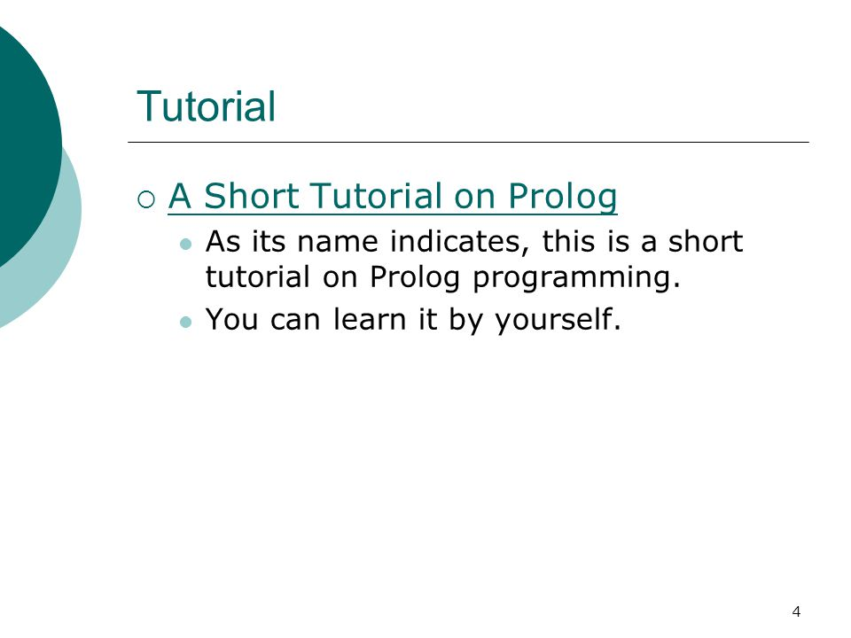 Tutorial A Short Tutorial on Prolog