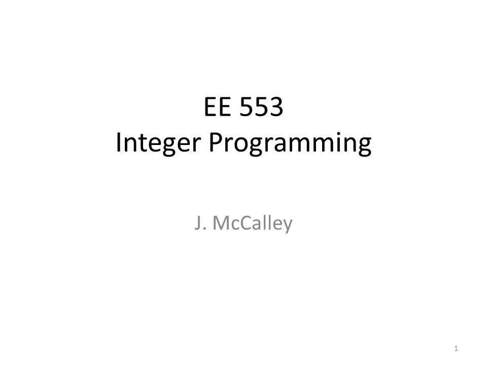 EE 553 Integer Programming