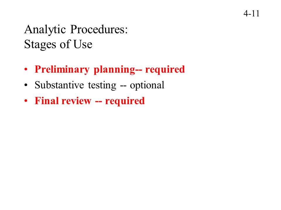 Analytic Procedures: Stages of Use