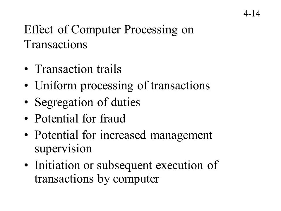 Effect of Computer Processing on Transactions