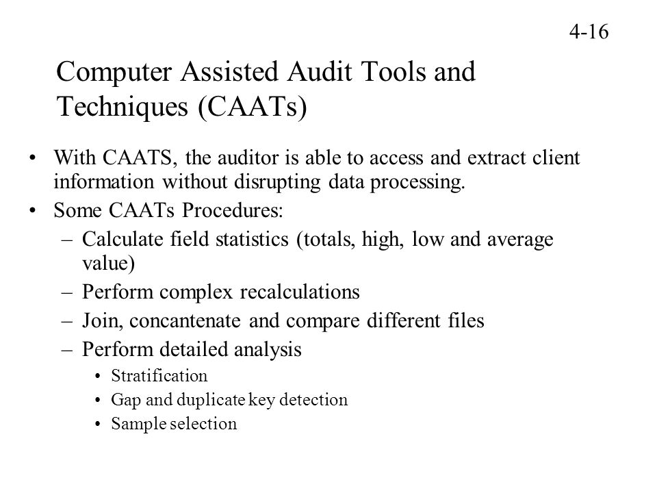 Computer Assisted Audit Tools and Techniques (CAATs)
