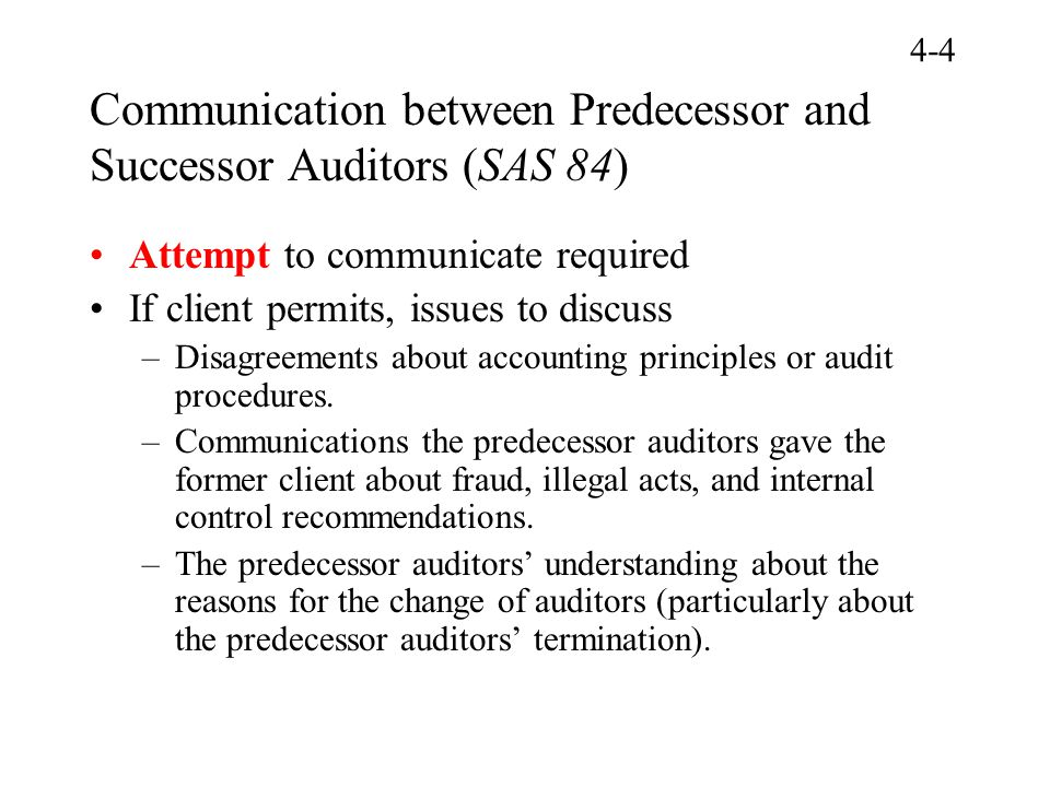 Communication between Predecessor and Successor Auditors (SAS 84)