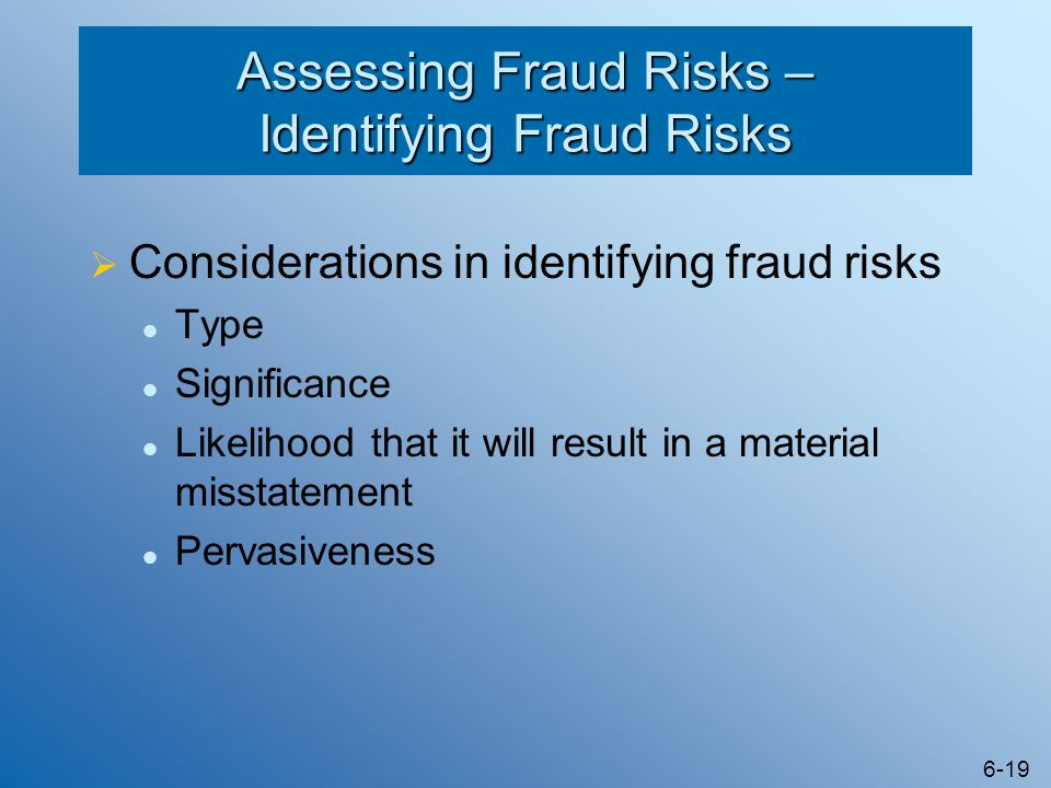 Assessing Fraud Risks – Identifying Fraud Risks