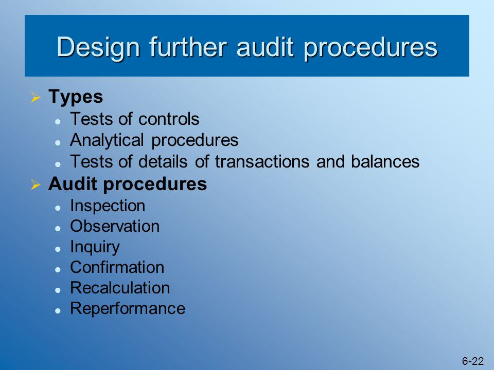 Design further audit procedures