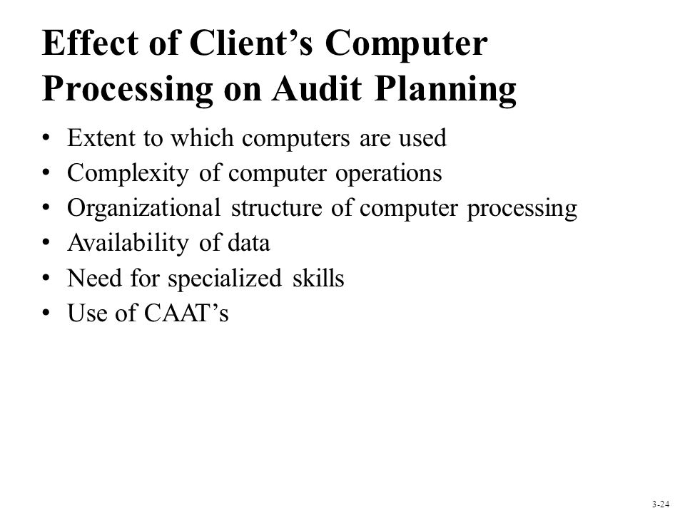 Effect of Client's Computer Processing on Audit Planning