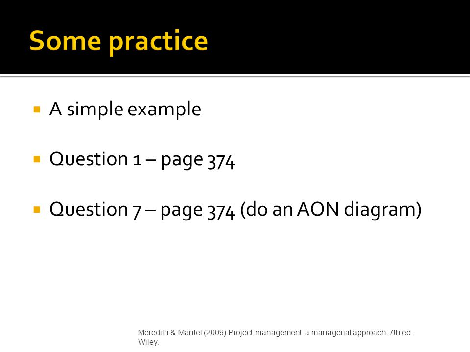 Some practice A simple example Question 1 – page 374