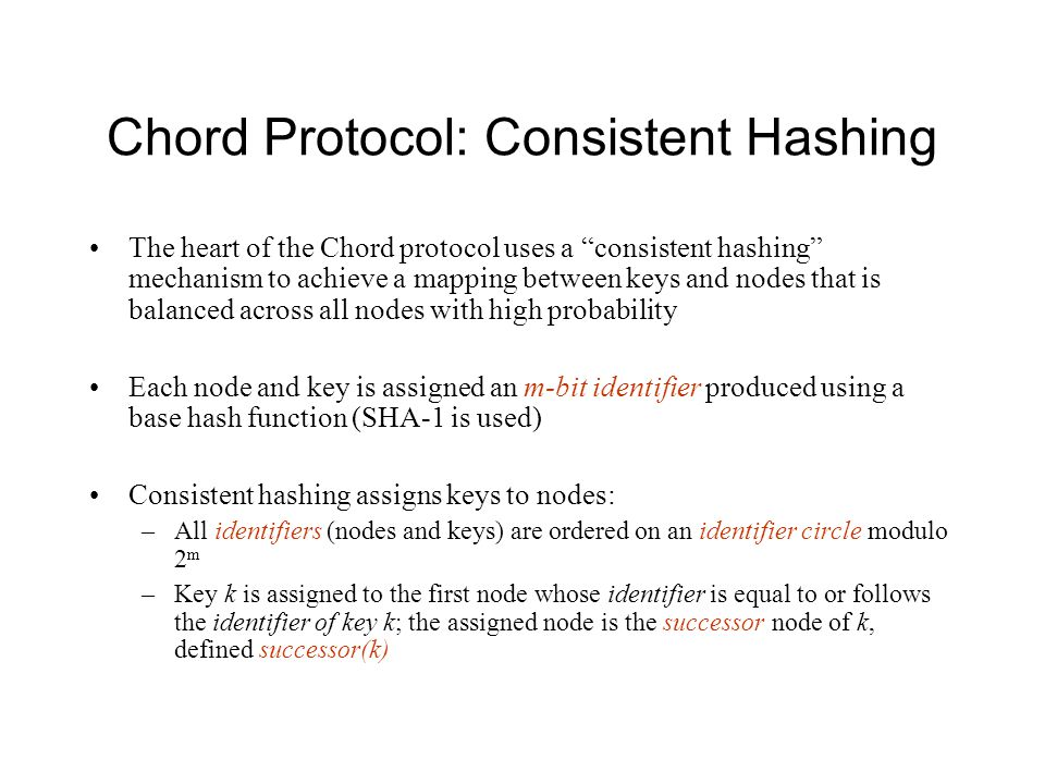 Chord Protocol: Consistent Hashing