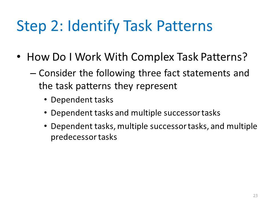 Step 2: Identify Task Patterns