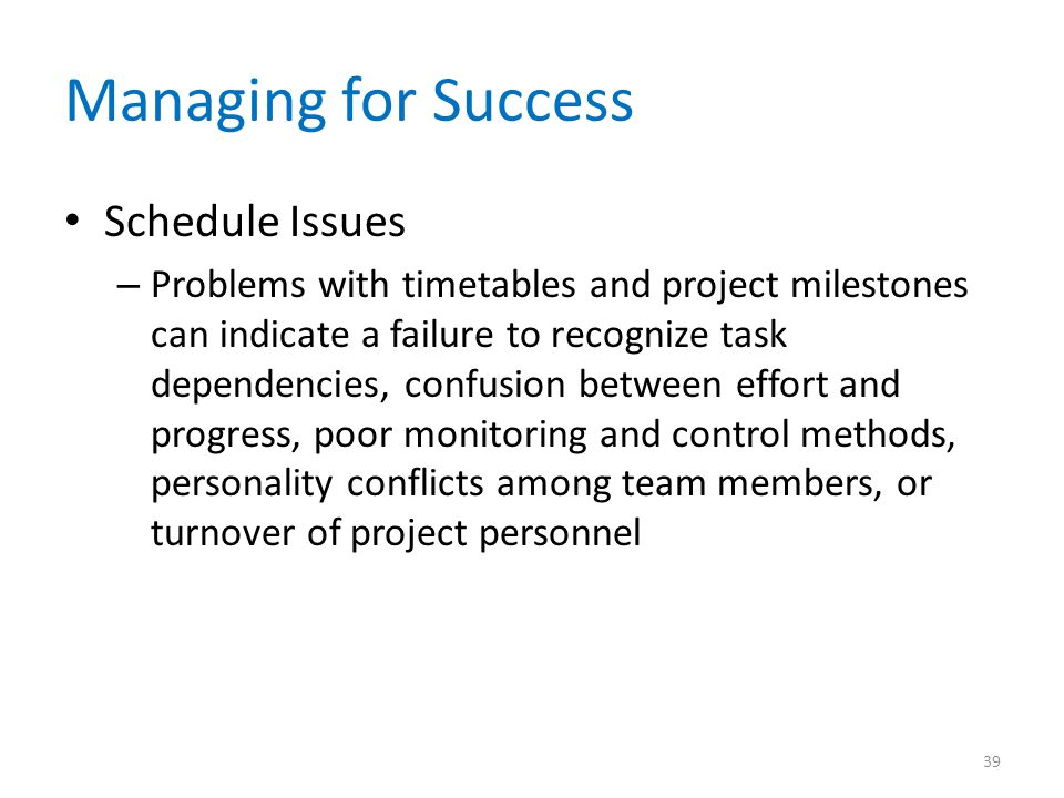 Managing for Success Schedule Issues