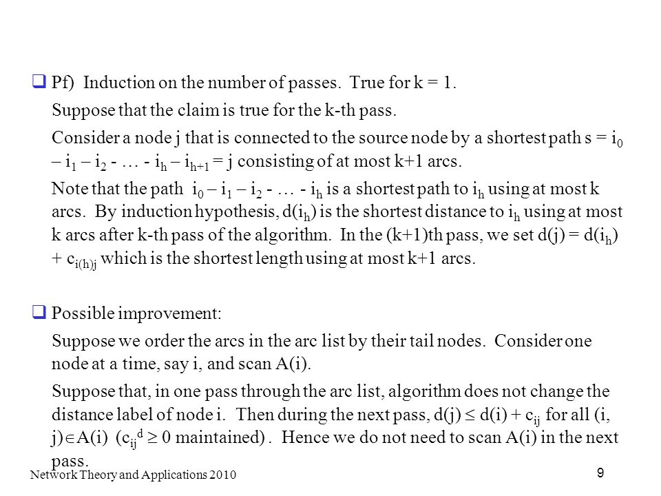 Pf) Induction on the number of passes. True for k = 1.