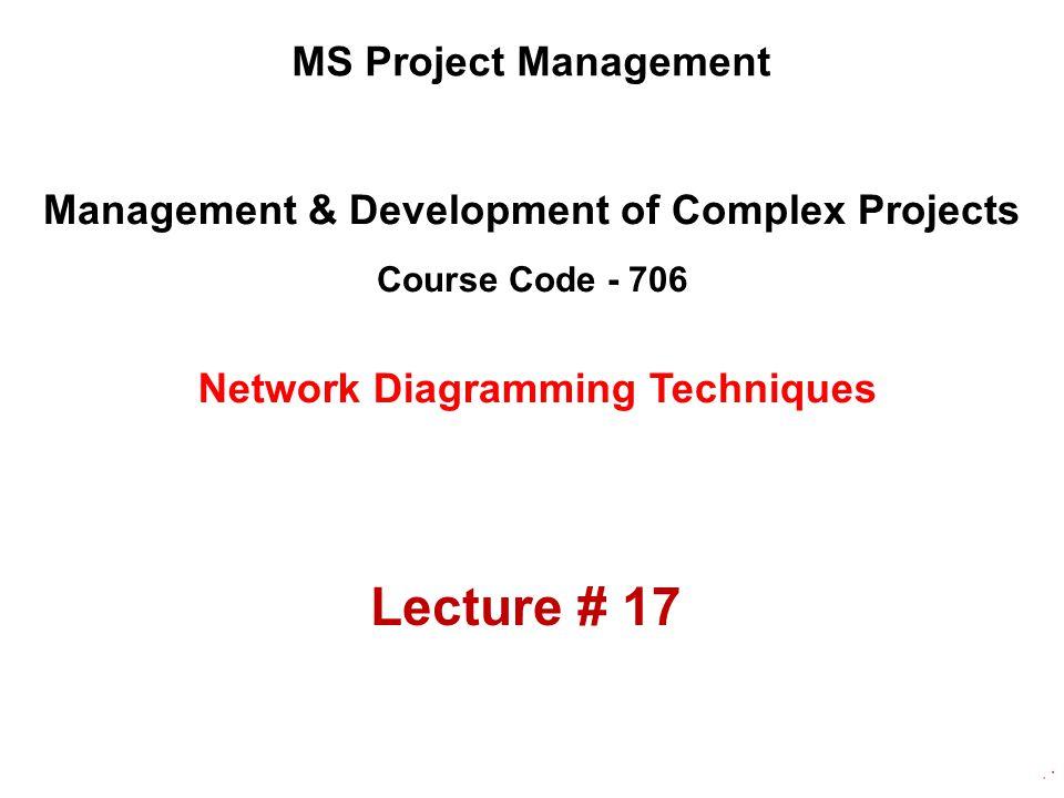 Management & Development of Complex Projects Course Code - 706