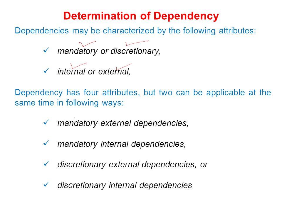 Determination of Dependency