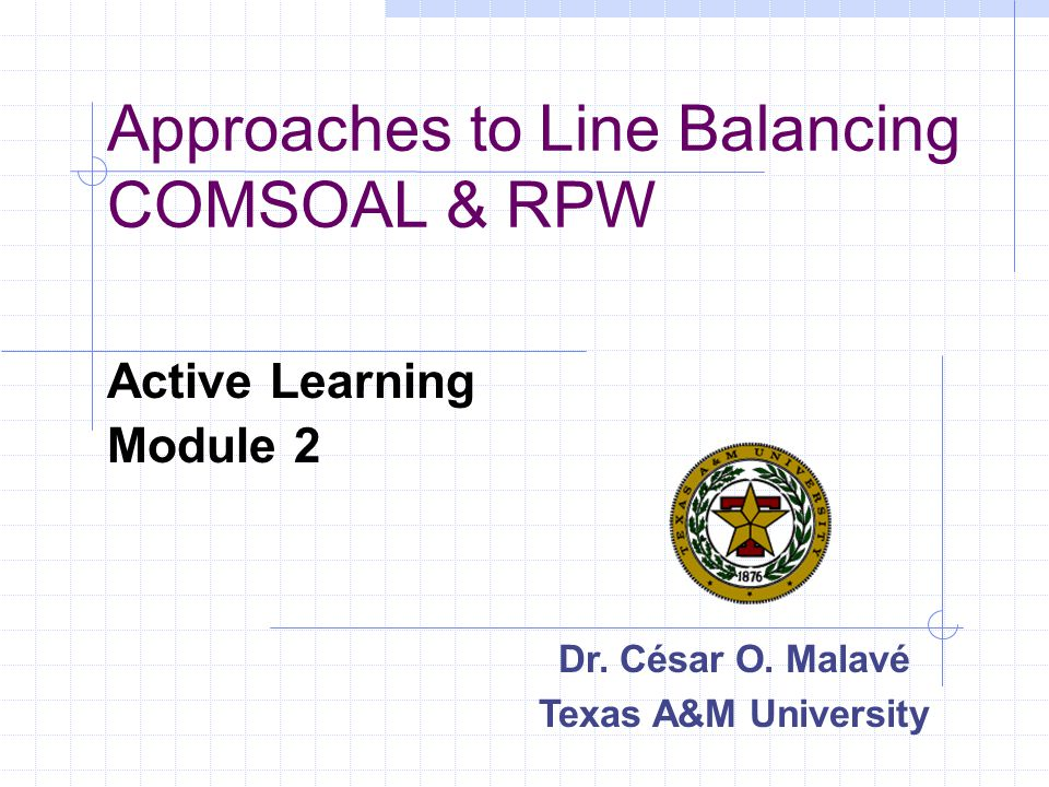 Approaches to Line Balancing COMSOAL & RPW