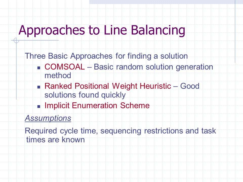 Approaches to Line Balancing