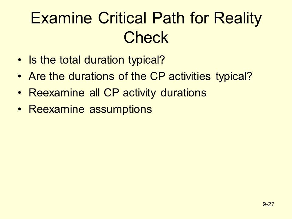 Examine Critical Path for Reality Check