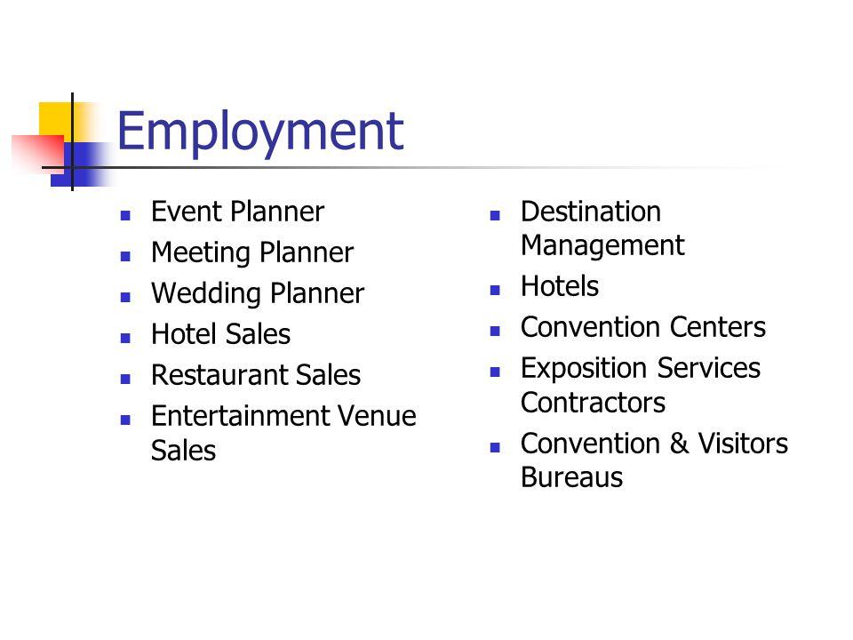 Employment Event Planner Meeting Planner Wedding Planner Hotel Sales