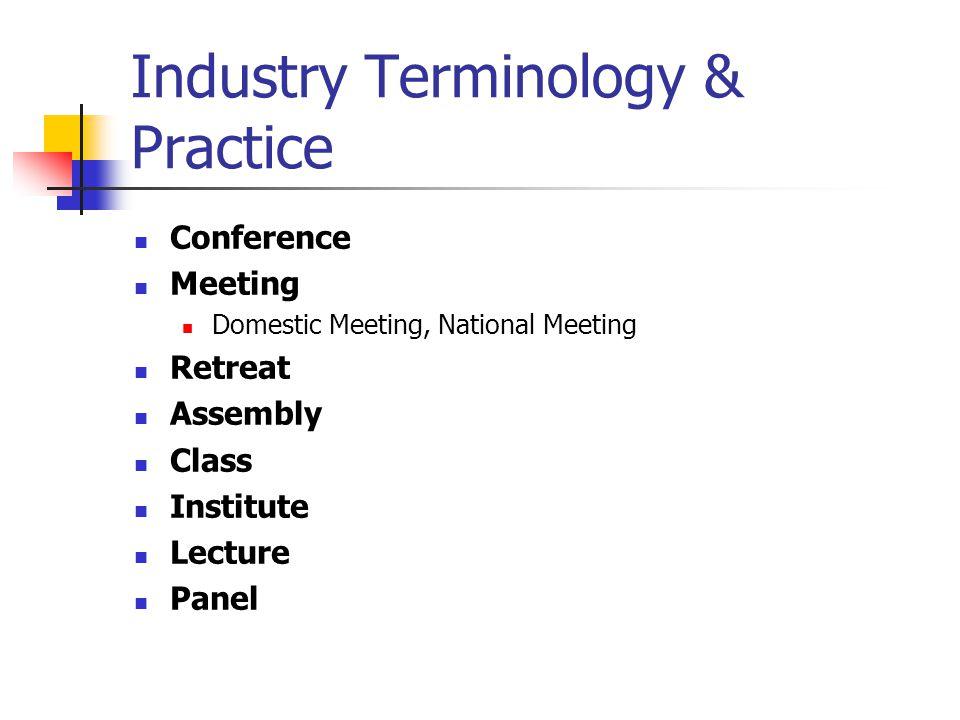 Industry Terminology & Practice