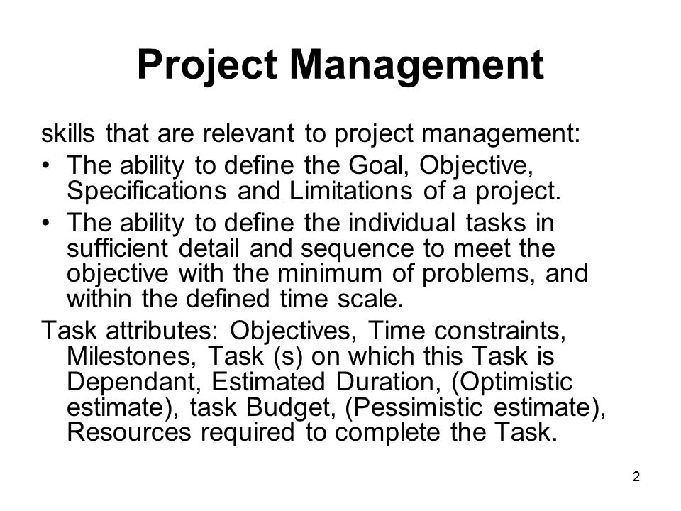 Project Management skills that are relevant to project management: