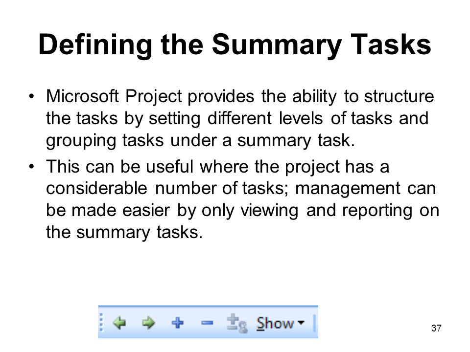 Defining the Summary Tasks