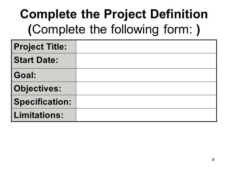 Complete the Project Definition (Complete the following form: )
