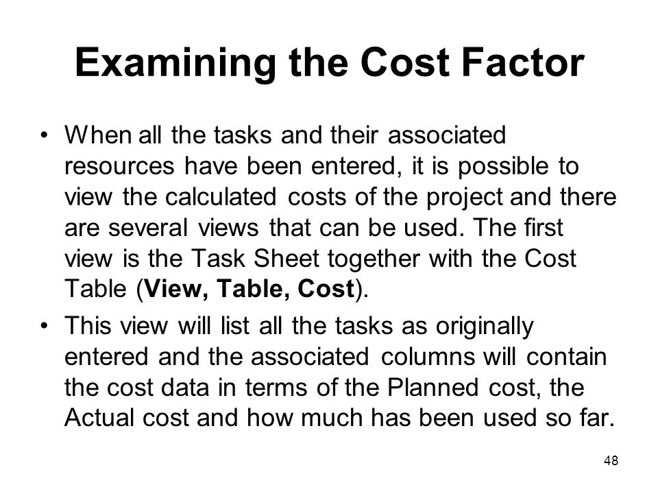 Examining the Cost Factor