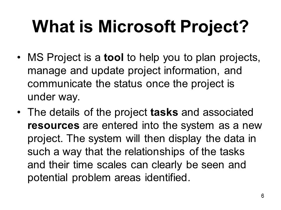 What is Microsoft Project