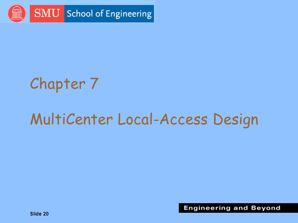 Chapter 7 MultiCenter Local-Access Design