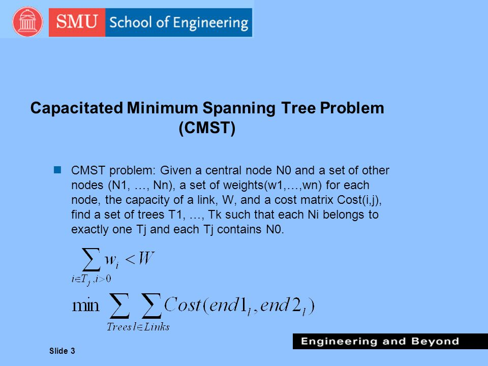 Capacitated Minimum Spanning Tree Problem (CMST)