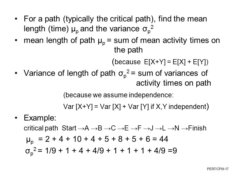 mean length of path µp = sum of mean activity times on the path