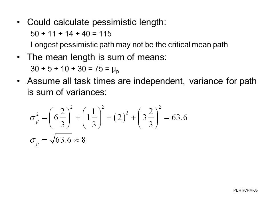 Could calculate pessimistic length: