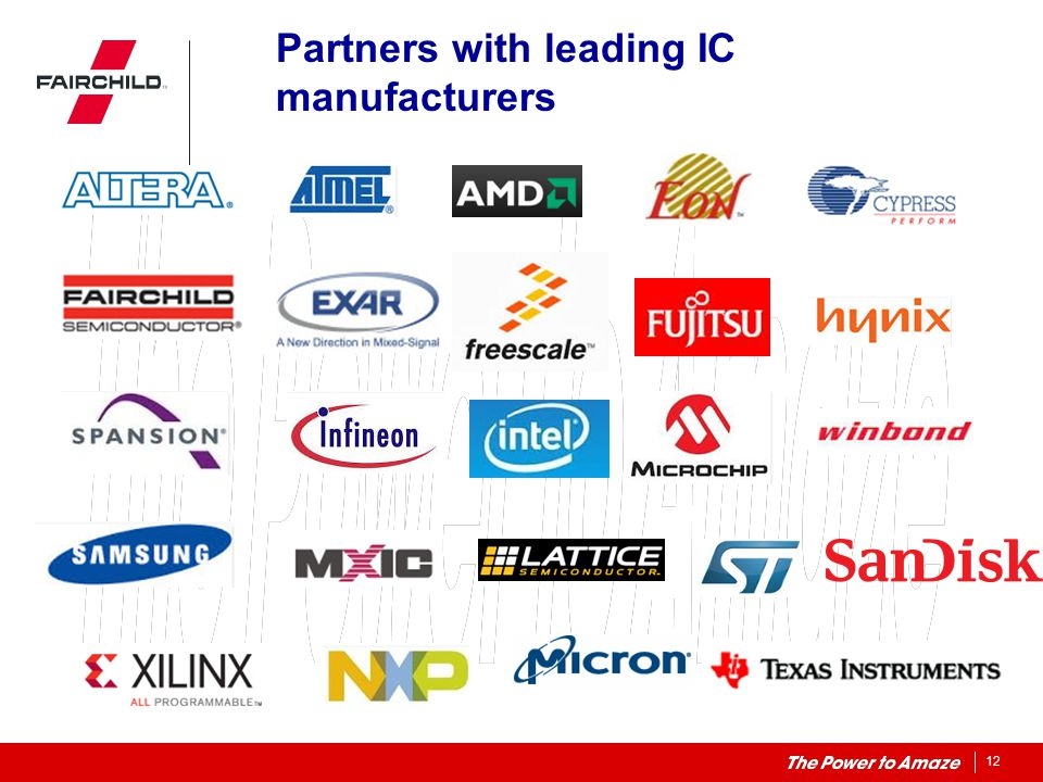 Partners with leading IC manufacturers