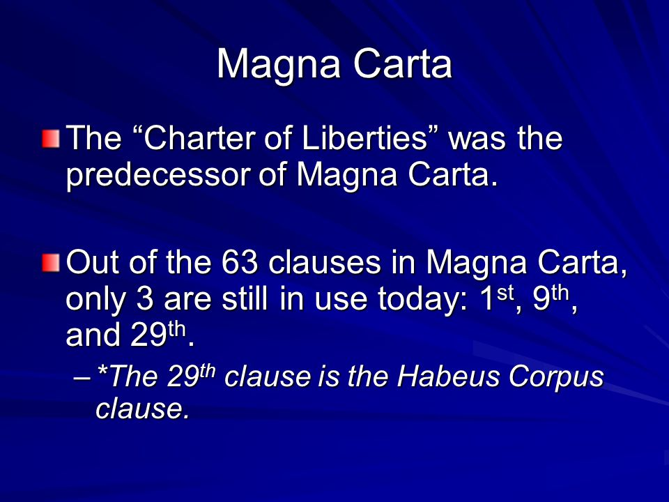 Magna Carta The Charter of Liberties was the predecessor of Magna Carta.