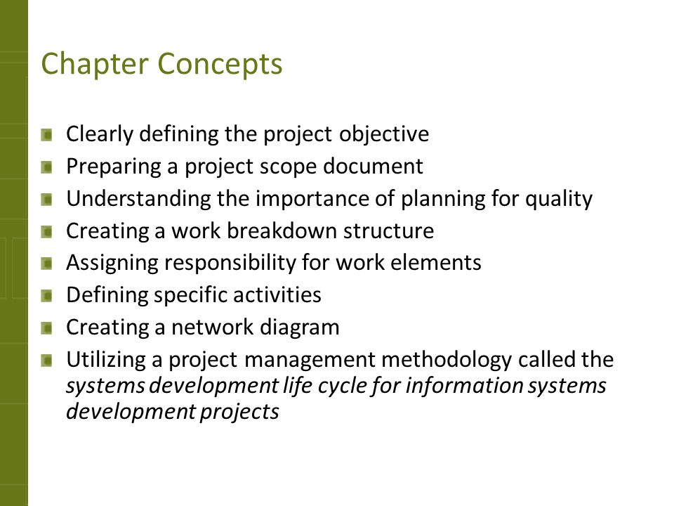 Chapter Concepts Clearly defining the project objective
