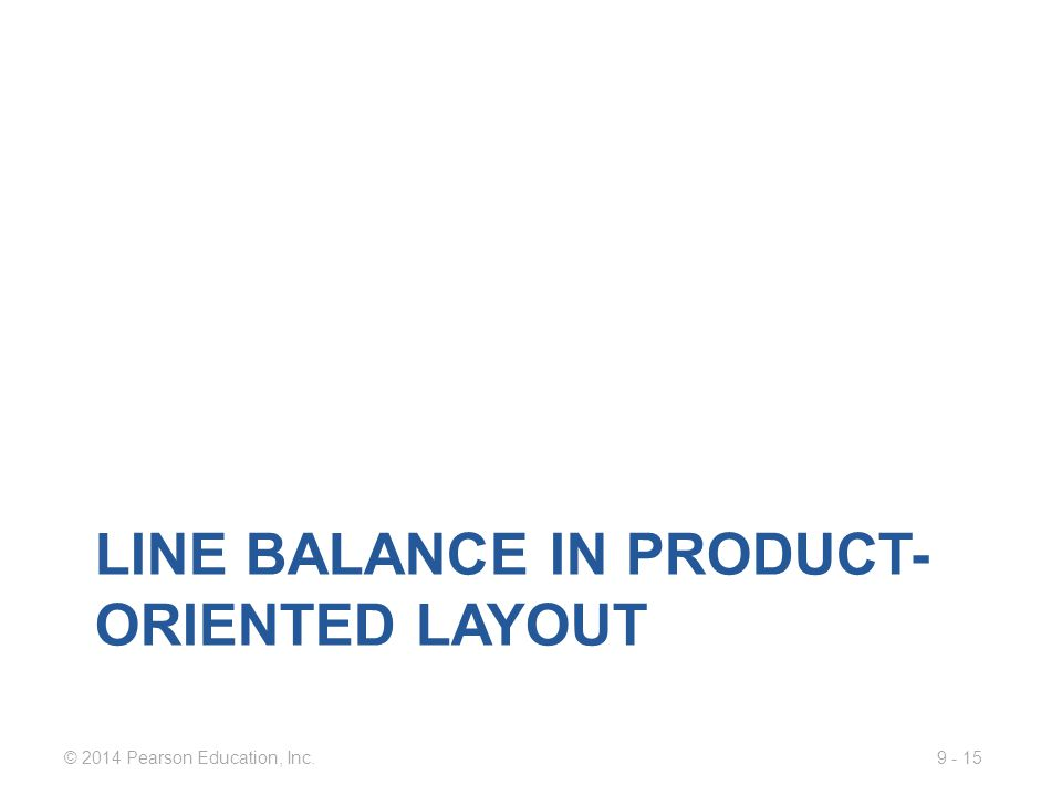 Line balance in product-oriented layout