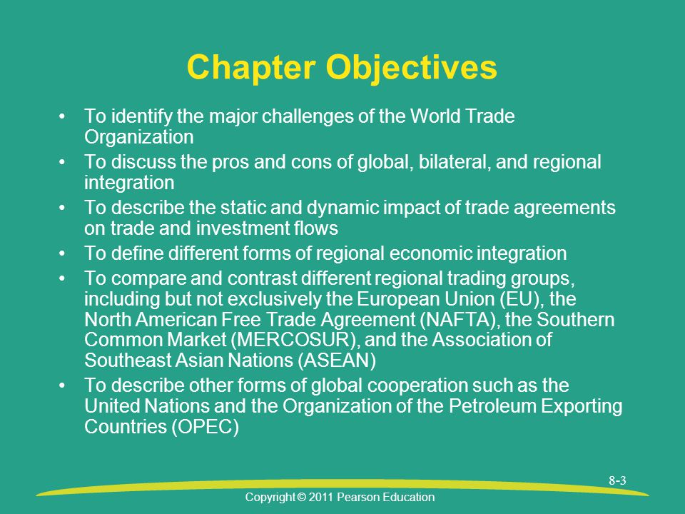 Chapter Objectives To identify the major challenges of the World Trade Organization.