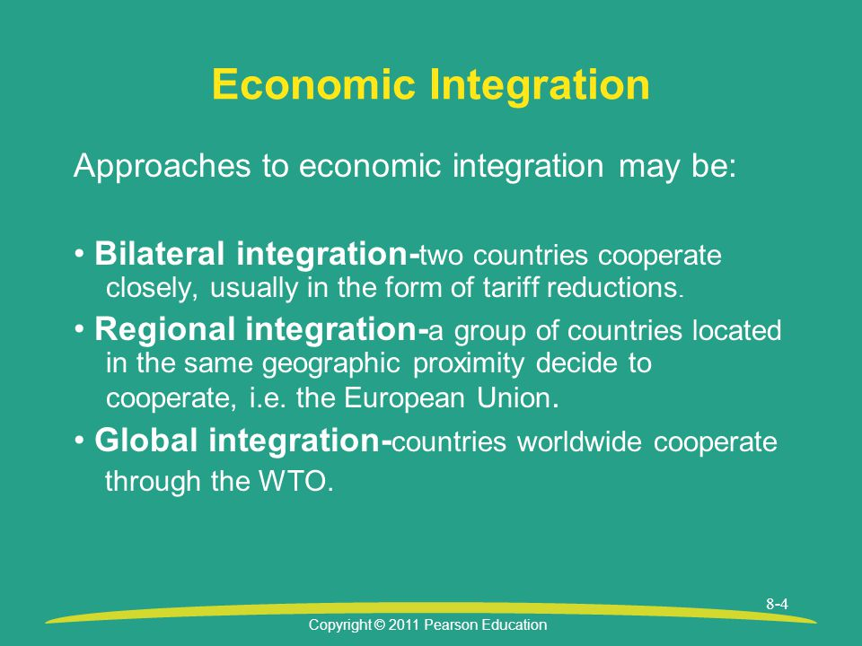 Economic Integration Approaches to economic integration may be: