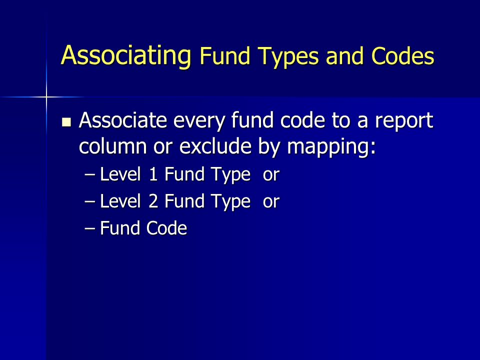 Associating Fund Types and Codes