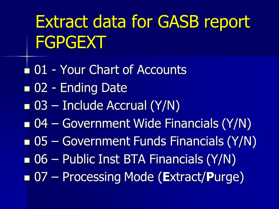 Extract data for GASB report FGPGEXT