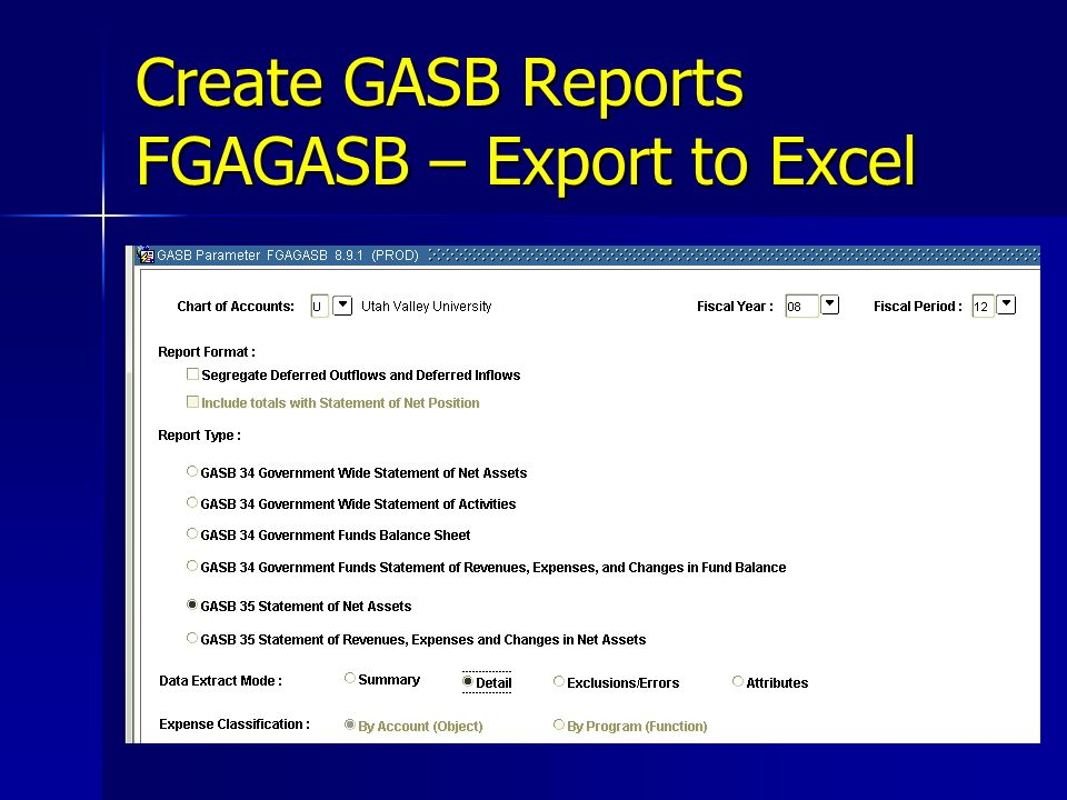 Create GASB Reports FGAGASB – Export to Excel