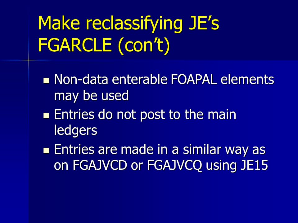 Make reclassifying JE's FGARCLE (con't)